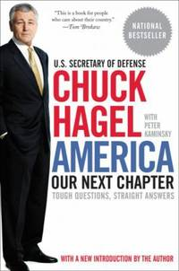 America : Our Next Chapter : Tough Questions, Straight Answers