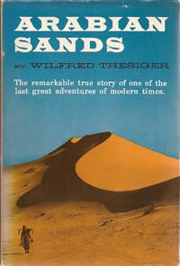 image of Arabian Sands; Illustrated with photographs and maps