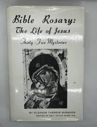 Bible Rosary: The Life of Jesus (Thirty-Five Mysteries)