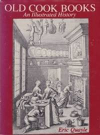 Old Cook Books: an illustrated history