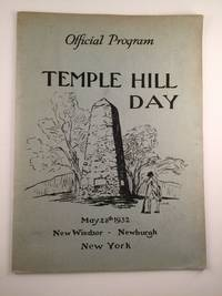 Official Program of the George Washington Bicentennial Commission for the Celebration of the Two Hundredth Anniversary of the Birth of George Washington Temple Hil Day, May 28th, 1932, New Windsor Newburgh, NY