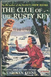 The Clue of the Rusty Key (The Dana Girls Mystery Stories, 11)