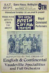 The Great North China Troupe.  Supported by the Cream of English & Continental Vaudeville Specialties and Full Orchestra