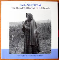 On the North Trail: The Treaty 8 Diary of O. C. Edwards