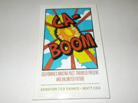CA-Boom!: California's Amazing Past, Troubled Present, and Unlimited Future