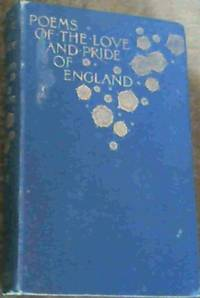 Poems of the Love and Pride of England