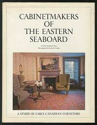 Cabinetmakers of the Eastern Seaboard: A Study of Early Canadian Furniture