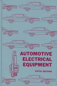 Automotive Electrical Equipment: Construction, Operation, and Maintenance