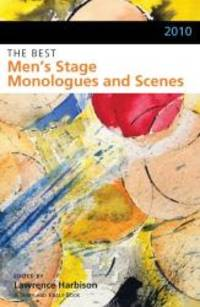 The Best Men's Stage Monologues and Scenes, 2010