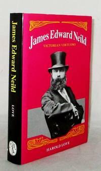 James Edward Neild: Victorian Virtuoso