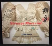 image of Strange Material; Storytelling Through Textiles
