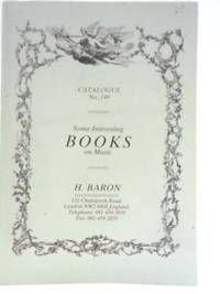 H Baron Catalogue No. 149 - Some Interesting Books on Music