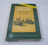 My Sixty Years on the Plains : Trapping, Trading, and Indian Fighting (W.Frontier Library)