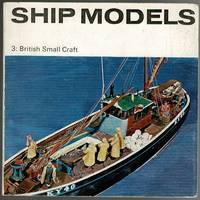 image of Ship Models 3: British Small Craft