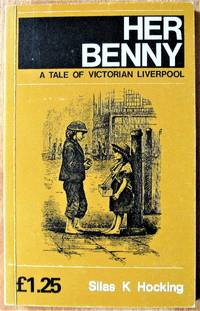 Her Benny. A Tale of Victorian Liverpool
