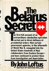 The Belarus Secret by  John Loftus - Hardcover - 1982 - from Kenneth Mallory Bookseller. ABAA and Biblio.com