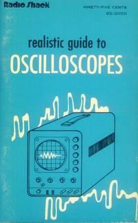 Realistic Guide to Oscilloscopes