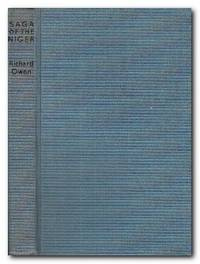 Saga of the Niger by  Richard Owen - Reprint; First Printing - 1961 - from Books in Bulgaria (SKU: 28327)