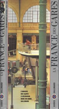 image of La France des gares (ENCYCLOPEDIE THEMATIQUE FRANCE)