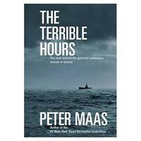 The Terrible Hours: The Man Behind the Greatest Submarine Rescue in History (Hardcover)