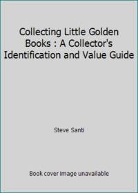 image of Collecting Little Golden Books : A Collector's Identification and Value Guide