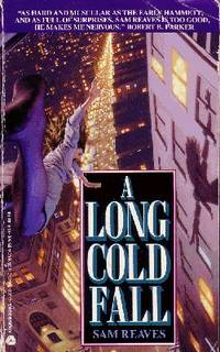 A Long Cold Fall by  Sam Reaves - Paperback - 1992 - from Odds and Ends Shop and Biblio.com