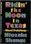 image of Ridin' the Moon in Texas: Word Paintings