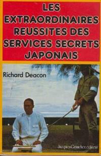 Les extraordinaires reussites des services secrets japonais