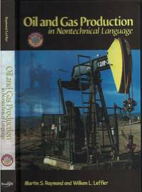 image of Oil And Gas Production In Nontexhnical Language