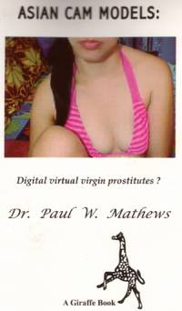 ASIAN CAM MODELS: Digital virtual virgin prostitutes ?