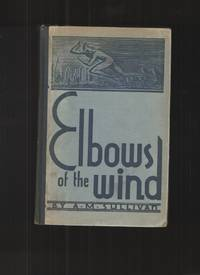 image of Elbows of the Wind Being the Strident Voice of One Desiring to be Heard  Above the Pandemonium of the Hour