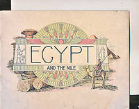 Egypt and the Nile [With Picture of Khedive Abbâs II Hilmi]