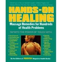 HANDS-ON HEALING  Massage Remedies for Hundreds of Health Problems by  John (editor) Feltman - Paperback - First Edition - 1991 - from Ravenswood Books and Biblio.co.uk