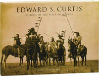 image of Edward S. Curtis: Visions of the First Americans (First Edition)