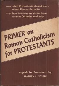 image of Primer on Roman Catholicism for Protestants