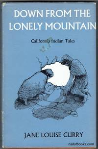 image of Down From The Lonely Mountain: Californian Indian Tales
