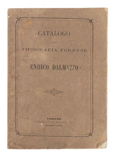 1863. Rare Nineteenth-Century Italian Publisher's Catalogue . Enrico Dalmazzo. Tipografia Forense Di...