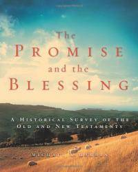 The Promise and the Blessing: A Historical Survey of the Old and New Testaments by Michael A. Harbin - Hardcover - 2005-04-26 - from Books Express (SKU: 0310240379n)