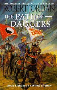 image of The Path Of Daggers :  Wheel Of Time  : Book 8