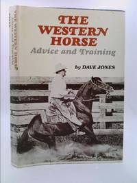 The Western Horse : Advice and Training