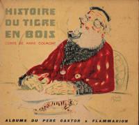 Histoire du Tigre en Bois