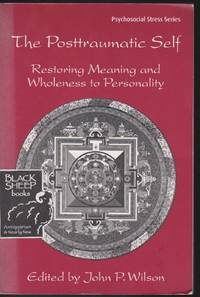 image of Postraumatic Self: Restoring Meaning and Wholeness to Personality