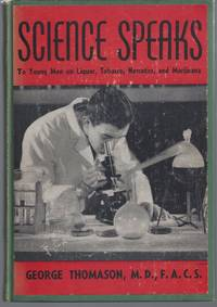 image of Science Speaks; To Young Men on Lquor, Tobacco, Narcotics, and Marijuana