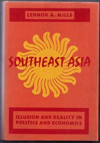 Southeast Asia.  Illusion and Reality in Politics and Economics
