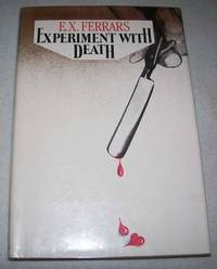 Experiment with Death by E.X. Ferrars - First American Edition - 1981 - from Easy Chair Books (SKU: 164335)