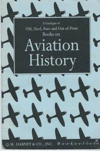 A Catalogue Of Old, Used, Rare And Out-of-print Books On Aviation History  #471