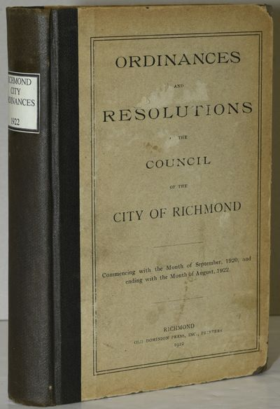 Richmond: Old Dominion Press, Inc, 1922. Black cloth over paper-covered boards; a new paper spine la...