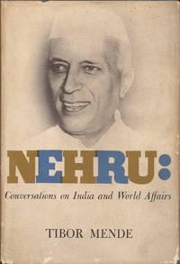 image of Nehru: Conversations on India and World Affairs