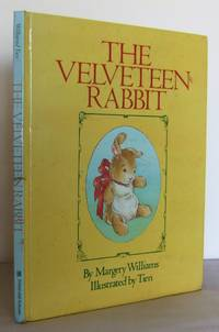 The Velveteen Rabbit, or, How Toys become Real by  Margery WILLIAMS - Hardcover - Copyright (repr) - 1983 - from Mad Hatter Books (SKU: 14G128)