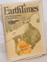 image of Earth Times: #4, July 1970; The Destruction in Indochina